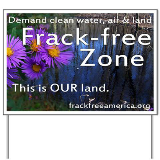 Frackfree Zone yard sign from CafePress
