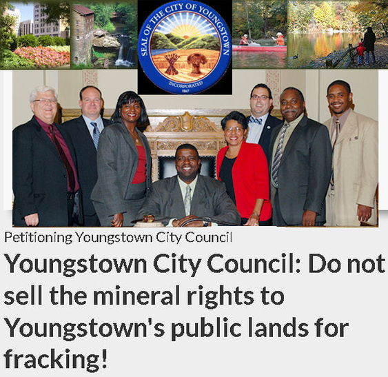 Youngstown, Ohio, Mayor Charles P. Sammarone & Youngstown City Council must delay the vote on Wed., Oct. 3, 2012, that could greenlight the selling or leasing of Youngstown Mineral rights, thereby opening the door to fracking & related processes in Youngstown, Ohio!  PLEASE CALL the Youngstown Mayor's Office and City Council Members DEMANDING they CEASE and/or DELAY this action of voting on these resolutions! City Council will vote on these resolutions at Wednesday's City Council meeting at 5.30 PM, EST.